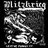 BLITZKRIEG - Lest We Forget - 7 EP