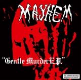 MAYHEM - Gentlemurder E.P. - 7
