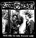 CONFUSE - Hate War No War Fuckin War - LP