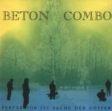 BETON COMBO -  Perfektion Ist Sache Der Götter - LP